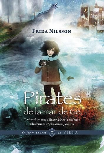PIRATES DE LA MAR DE GEL | 9788494906633 | NILSSON, FRIDA