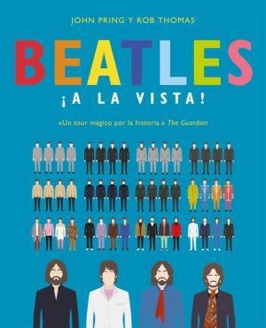 BEATLES ¡A LA VISTA! | 9788466663328 | PRING, JOHN