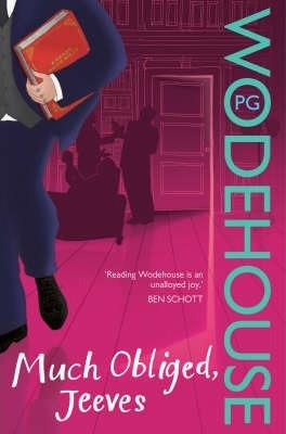 MUCH OBLIGED, JEEVES | 9780099513964 | WODEHOUSE, P.G.