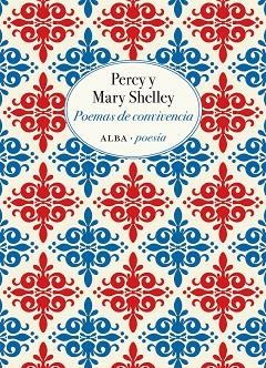 POEMAS DE CONVIVENCIA | 9788490655955 | SHELLEY, PERCY/SHELLEY, MARY