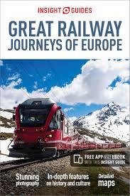 GREAT RAILWAY JOURNEYS OF EUROPE INSIGHT GUIDES 2N | 9781786717887 | DIVERSOS