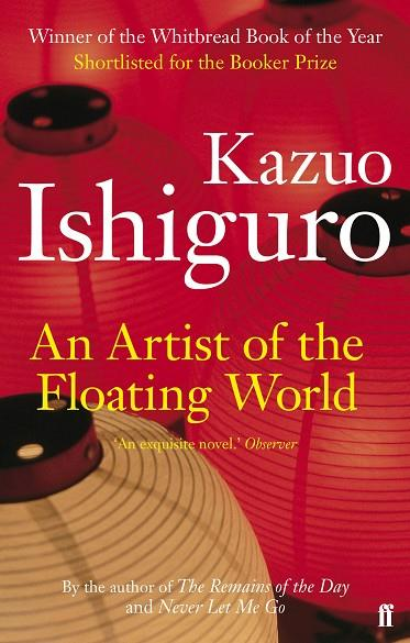 ARTIST OF THE FLOATING WORLD, AN | 9780571283873 | ISHIGURO, KAZUO