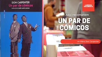 "Avui parlem d' ""Un par de cómicos"" de Don Carpenter 