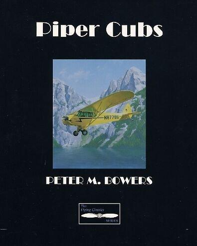 PIPER CUBS (TAB PRACTICAL FLYING) | 9780830621705 | BOWERS, PETER M.