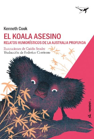 EL KOALA ASESINO | 9788494850103 | COOK, KENNETH