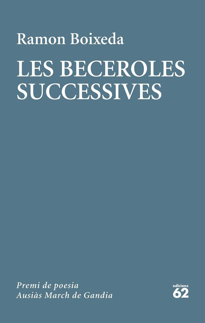 LES BECEROLES SUCCESSIVES | 9788429778236 | BOIXEDA, RAMON