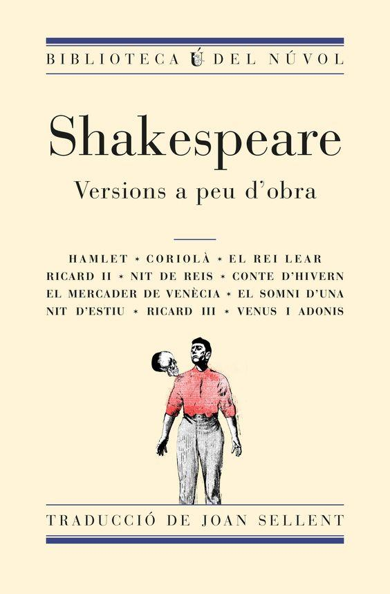 SHAKESPEARE VERSIONS A PEU D'OBRA (TRAD. JOAN SALLENT) | 9788494494857 | SHAKESPEARE, WILLIAM