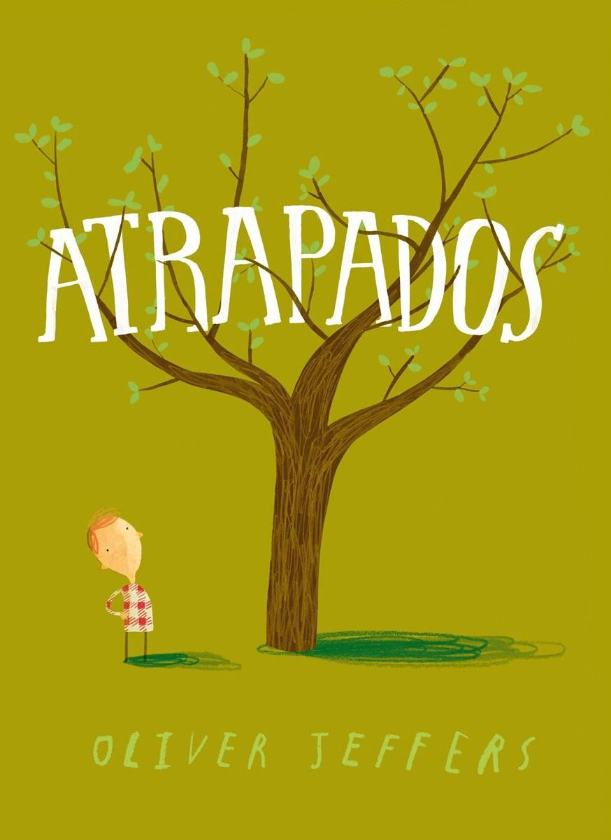 ATRAPADOS | 9786071608062 | OLIVER JEFFERS