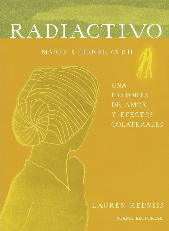 RADIACTIVO | 9788467934489 | MARIE & PIERRE CURIE