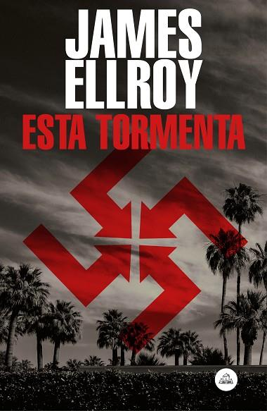 ESTA TORMENTA | 9788439736141 | ELLROY, JAMES