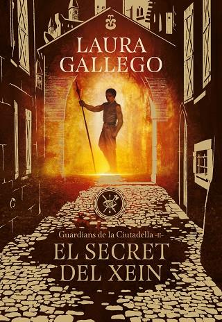 EL SECRET DEL XEIN (GUARDIANS DE LA CIUTADELLA 2) | 9788417460396 | GALLEGO, LAURA