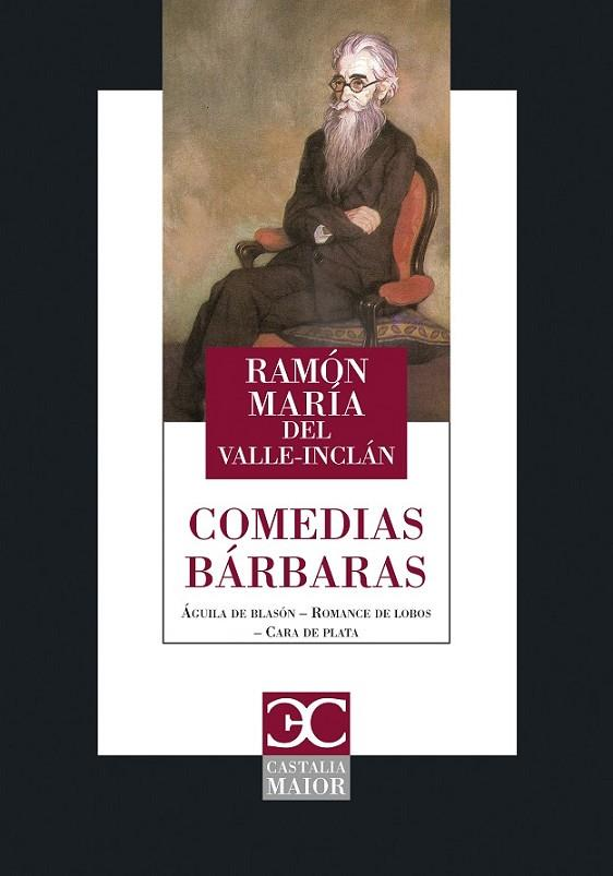 COMEDIAS BARBARAS | 9788497407861 | VALLE-INCLAN, RAMON DEL