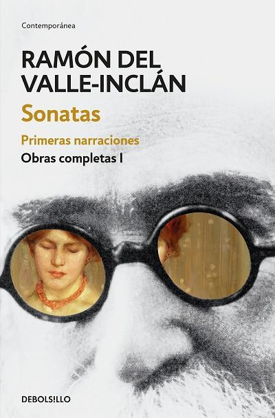 SONATAS. PRIMERAS NARRACIONES | 9788466337465 |  VALLE-INCLAN, RAMON DEL