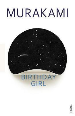 BIRTHDAY GIRL | 9781787301252 | MURAKAMI, HARUKI