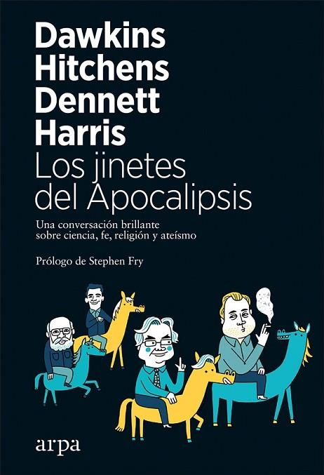 LOS JINETES DEL APOCALIPSIS | 9788417623029 | DAWKINS, RICHARD/HITCHENS, CHRISTOPHER/DENNETT, DANIEL/HARRIS, SAM