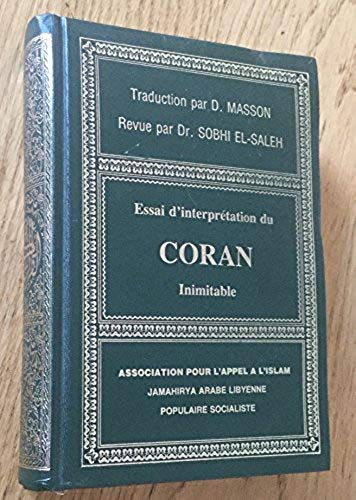 ESSAI D'INTERPRÉTATION DU CORAN INIMITABLE | B004R3ISFU | D. MASSON (TRADUCTION), SOBHI EL-SALEH (LECTEUR)
