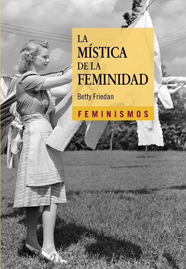 MÍSTICA DE LA FEMINITAT, LA | 9999900002584 | FRIEDAN, BETTY
