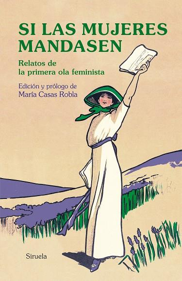 SI LAS MUJERES MANDASEN | 9788417996703 | AUSTEN, JANE/SAND, GEORGE/SHELLEY, MARY W./ELIOT, GEORGE/WOOLF, VIRGINIA/DE CASTRO, ROSALÍA/PARDO BA