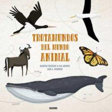 TROTAMUNDOS DEL MUNDO ANIMAL | 9788000056319 | SPACKOVA M/BART