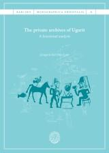 THE PROVATE ARCHIVES OF UGARIT | 9788491681946 | GREGORIO DEL OLMO LETE